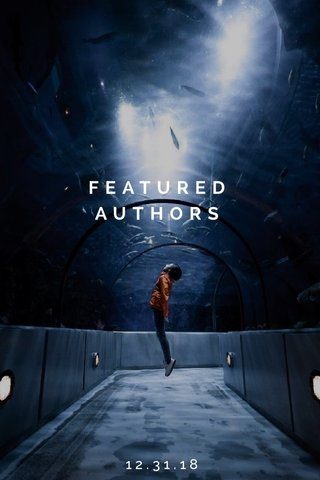 FEATURED AUTHORS 12.31.18