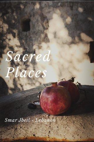 Sacred Places Smar Jbeil - Lebanon