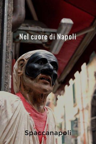 Nel cuore di Napoli Spaccanapoli