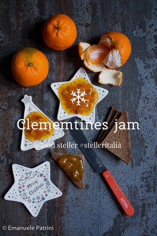 Clememtines jam #food steller #stelleritalia