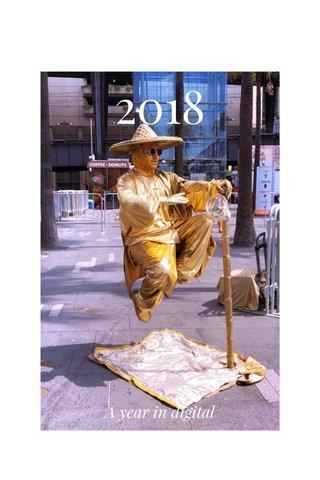 2018 A year in digital