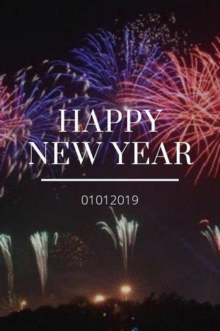 HAPPY NEW YEAR 01012019