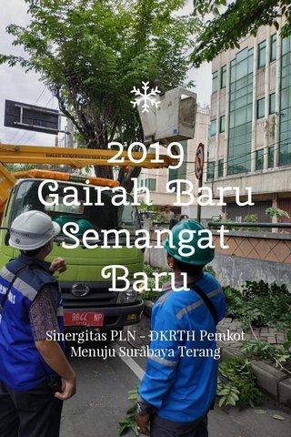 2019 Gairah Baru Semangat Baru Sinergitas PLN - DKRTH Pemkot Menuju Surabaya Terang