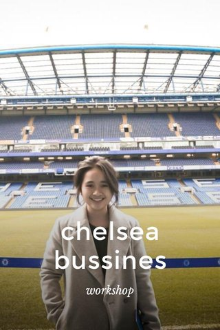 chelsea bussines workshop