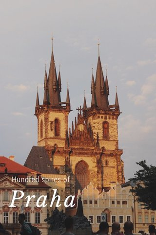 Praha Hundred spires of