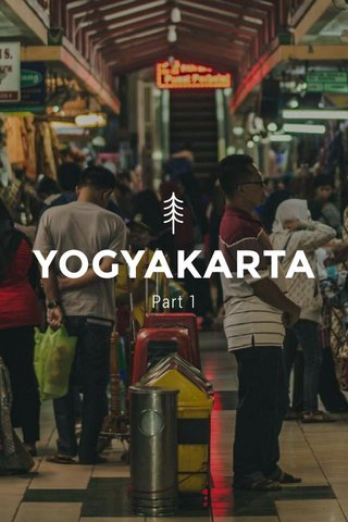YOGYAKARTA Part 1
