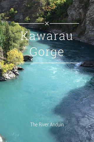 Kawarau Gorge The River Anduin
