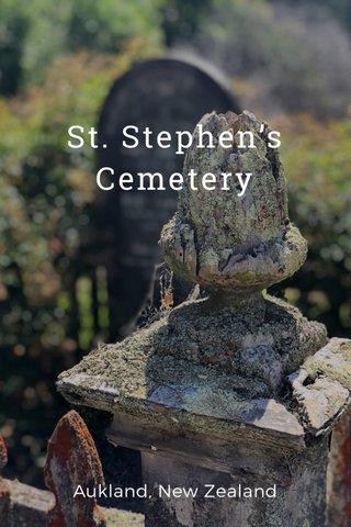St. Stephen's Cemetery Aukland, New Zealand