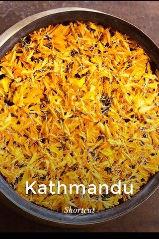Kathmandu Shortcut