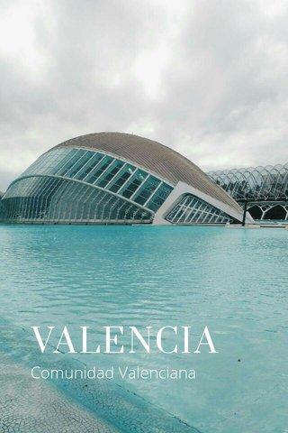 VALENCIA Comunidad Valenciana