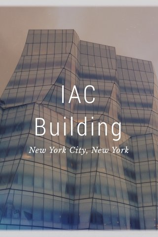 IAC Building New York City, New York