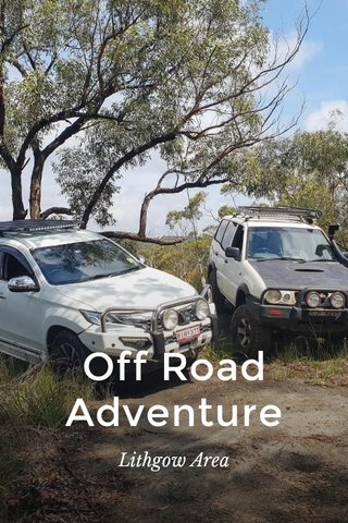 Off Road Adventure Lithgow Area