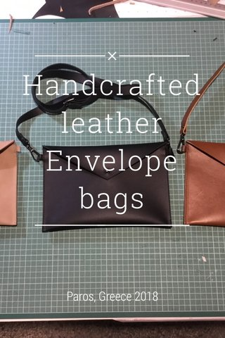 Handcrafted leather Envelope bags Paros, Greece 2018