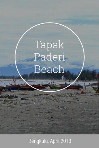 Tapak Paderi Beach Bengkulu, April 2018