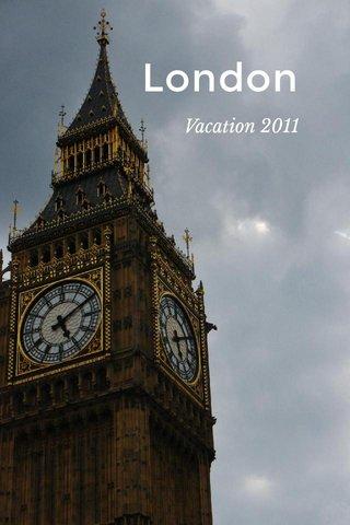 London Vacation 2011