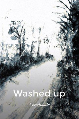Washed up #jandoodle