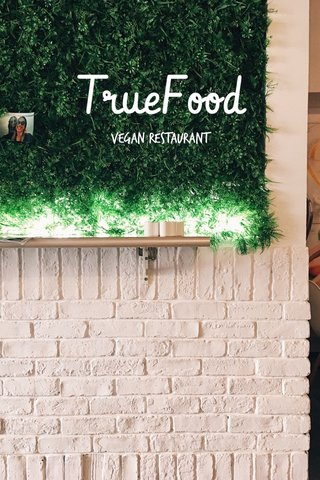 TrueFood Vegan restaurant