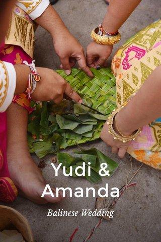 Yudi & Amanda Balinese Wedding