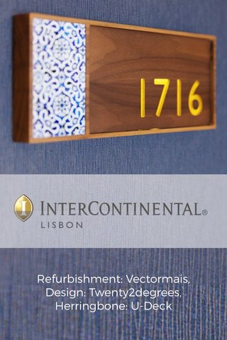 Refurbishment: Vectormais, Design: Twenty2degrees, Herringbone: U-Deck