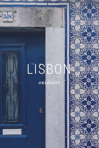 LISBON outdoors