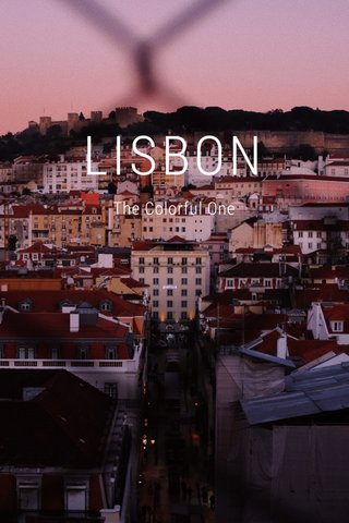 LISBON The Colorful One