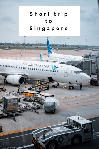 Short trip to Singapore