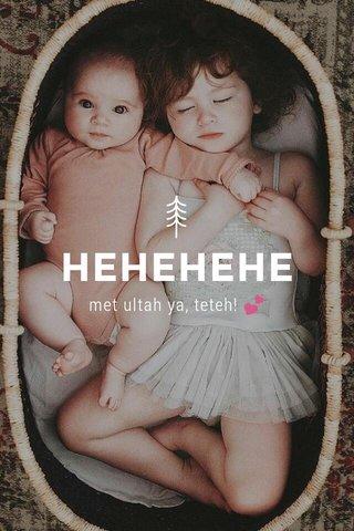 HEHEHEHE met ultah ya, teteh! 💕