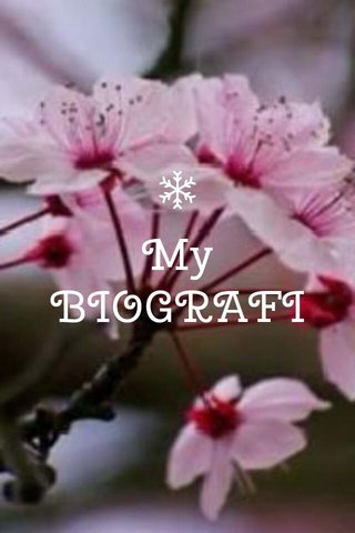 My BIOGRAFI