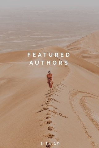 FEATURED AUTHORS 1.14.19