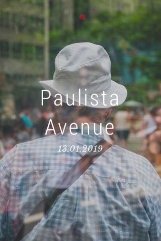 Paulista Avenue 13.01.2019