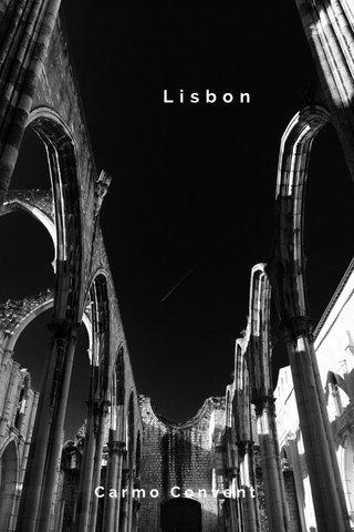 Lisbon Carmo Convent