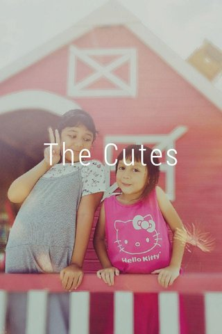 The Cutes