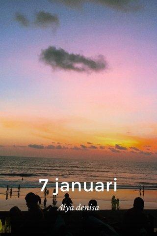 7 januari Alya denisa