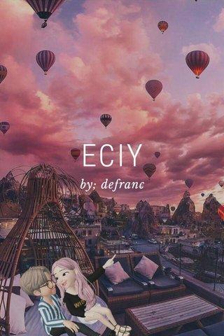 ECIY by; defranc