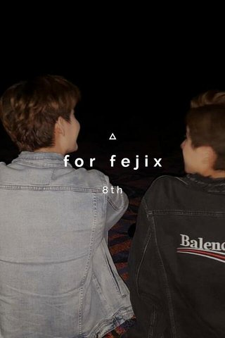 for fejix 8th