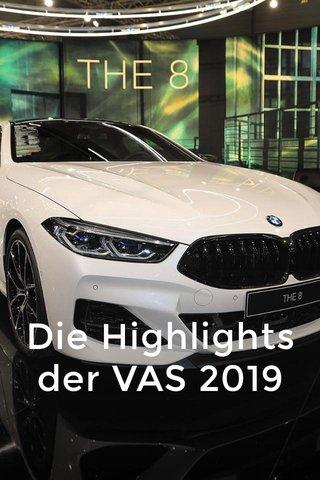 Die Highlights der VAS 2019