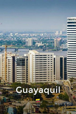 Guayaquil 🇪🇨