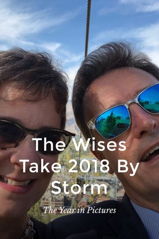 The Wises Take 2018 By Storm The Year in Pictures
