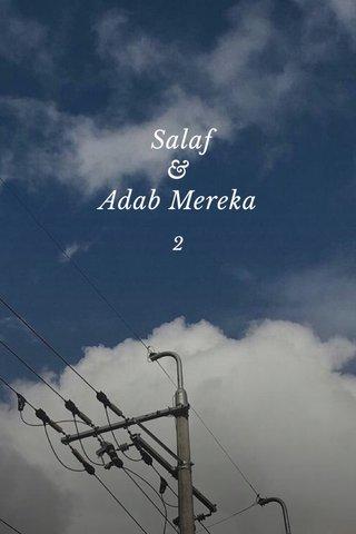 Salaf & Adab Mereka 2