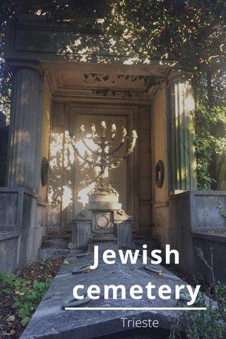 Jewish cemetery Trieste