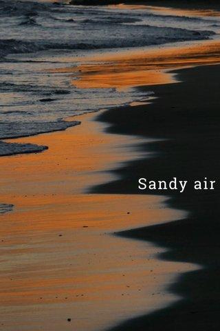 Sandy air