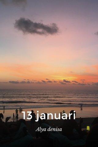 13 januari Alya denisa
