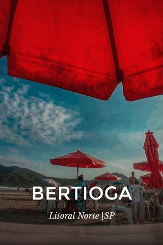 BERTIOGA Litoral Norte |SP