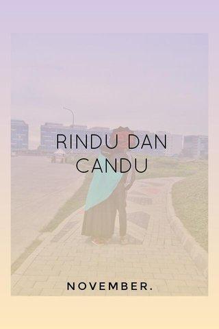 RINDU DAN CANDU NOVEMBER.