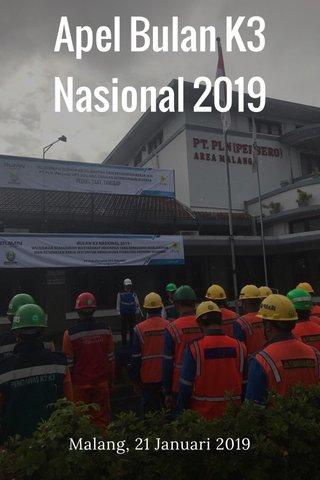 Apel Bulan K3 Nasional 2019 Malang, 21 Januari 2019