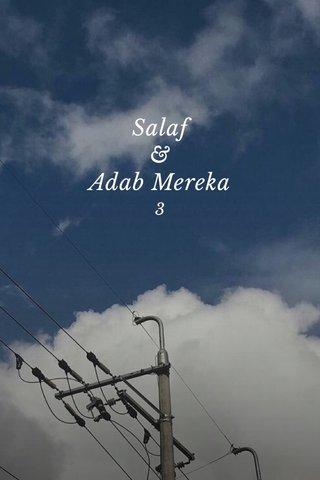 Salaf & Adab Mereka 3