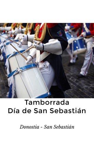 Tamborrada Día de San Sebastián Donostia - San Sebastián
