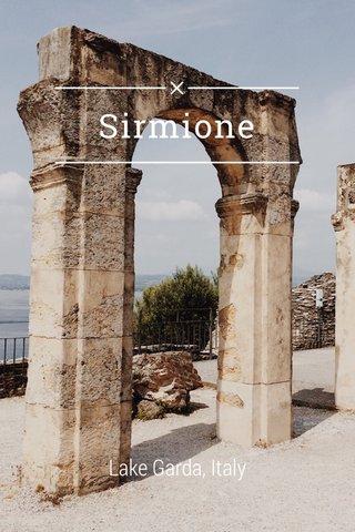 Sirmione Lake Garda, Italy