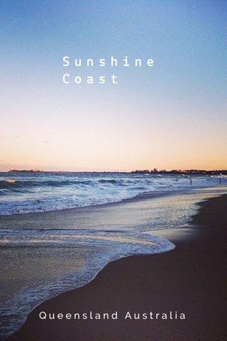 Sunshine Coast Queensland Australia