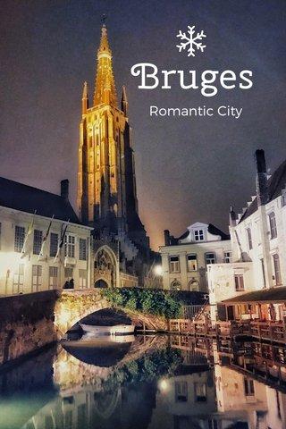 Bruges Romantic City